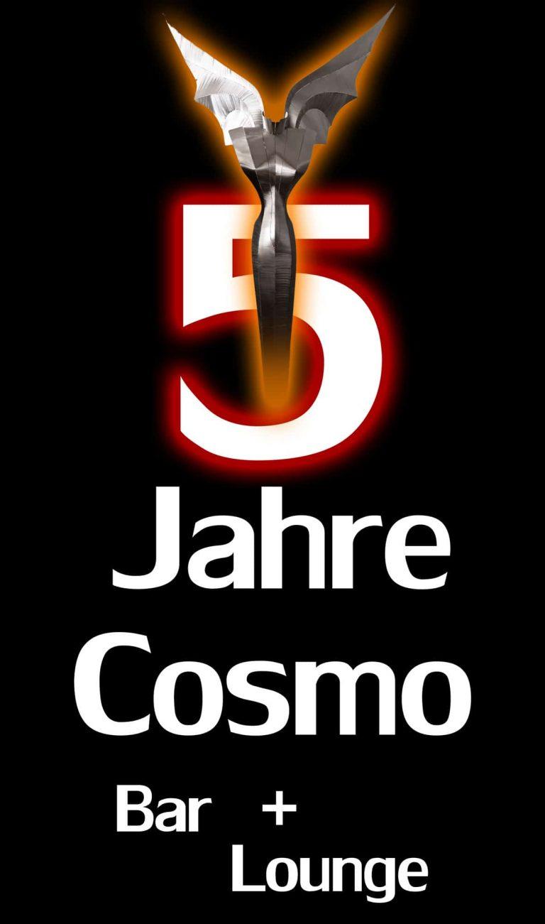 5 Jahre Cosmo Bar!